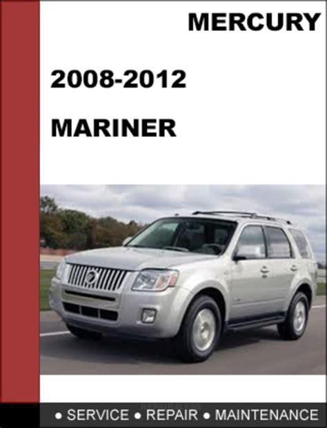 old car owners manuals 2008 mercury mariner on board diagnostic system mercury mariner 2008 to 2012 factory workshop service repair manual