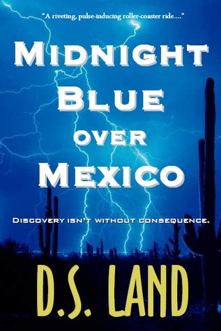 midnight blue books midnight blue mexico by d s land reviews
