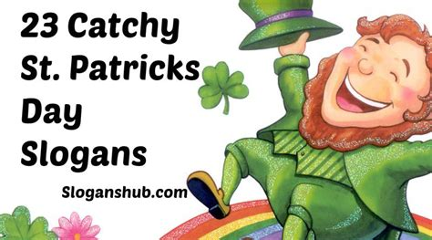 S Day Slogan 30 Catchy St Patricks Day Slogans And Sayings