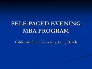 Cal State Evening Mba Program ppt things to keep in mind before choosing an mba
