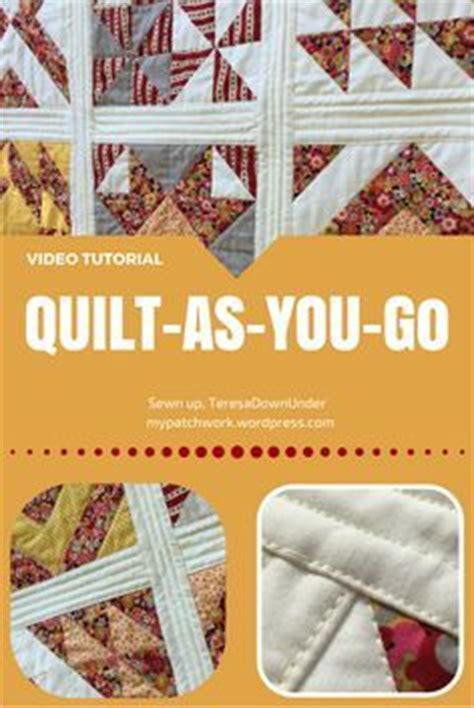 Easy Quilt As You Go by 17 Best Images About Quilt As You Go On