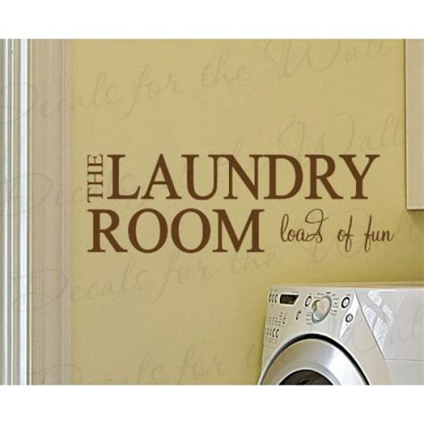 quotes on home decor the laundry room loads of fun vinyl wall lettering quotes
