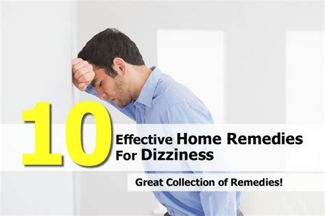 10 effective home remedies for dizziness