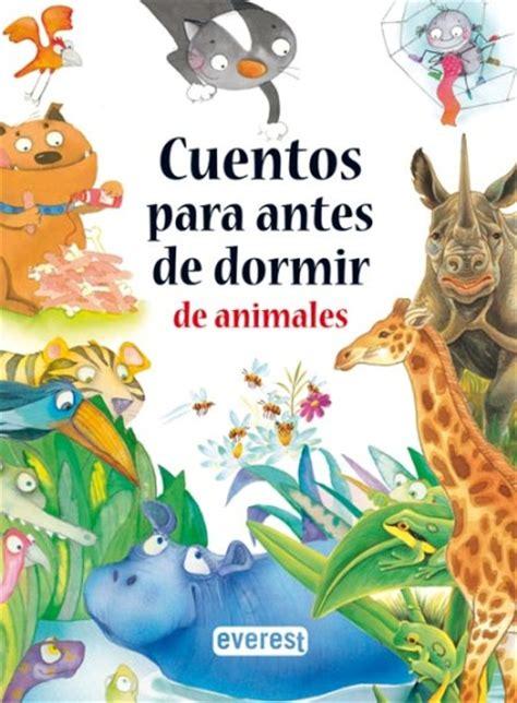 cuentos para antes de dormir animal varios artistas comprar libro en fnac es