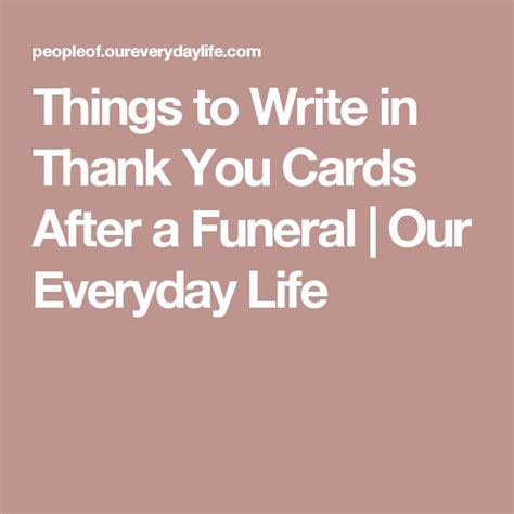 when should you send thank cards after a wedding things to write in thank you cards after a funeral our everyday funeral