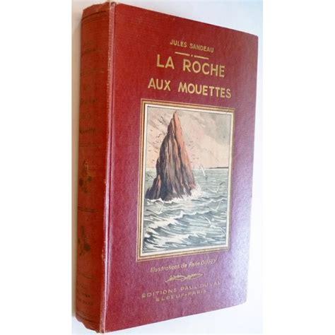 la roche aux mouettes par jules sandeau editions paul - 1437080839 La Roche Aux Mouettes
