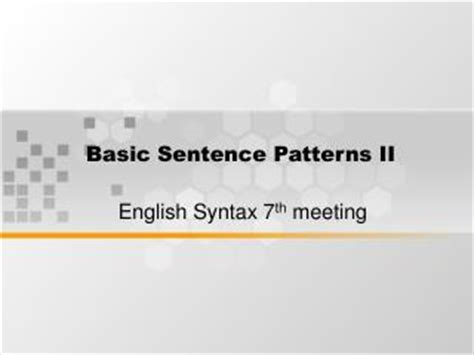 sentence pattern english grammar ppt ppt basic sentence patterns punctuation guide