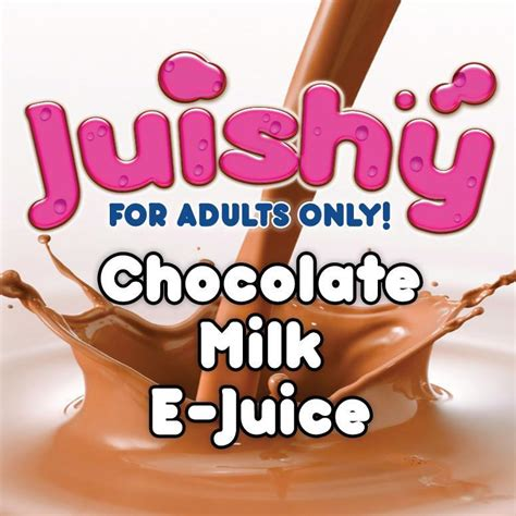 Dairy Chocolate E Liquid chocolate milk e liquid by juishy e juice vapes