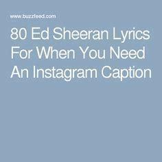 ed sheeran i found a girl lyrics 25 best ideas about ed sheeran lyrics on pinterest im
