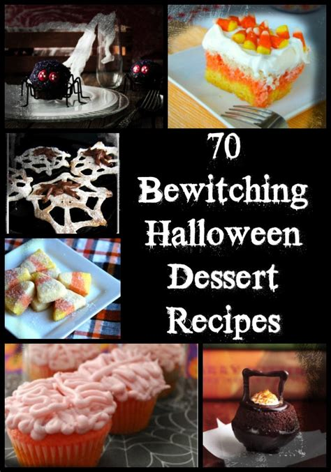 70 bewitching dessert recipes