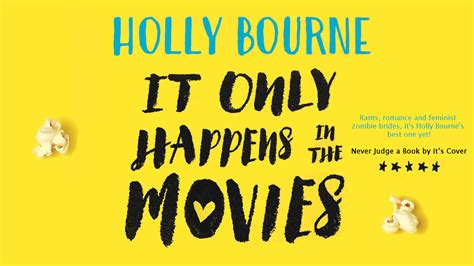 it only happens in never judge a book by its cover review it only happens in the movies by holly bourne