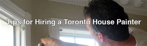 do you tip house painters tips for hiring a toronto house painter