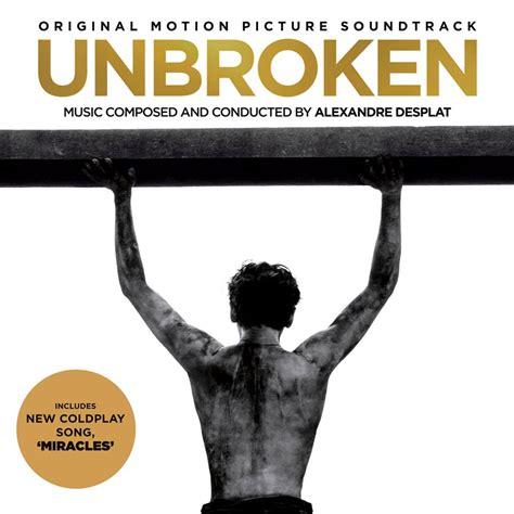 download mp3 coldplay unbroken miracles coldplay colonna sonora unbroken testo e