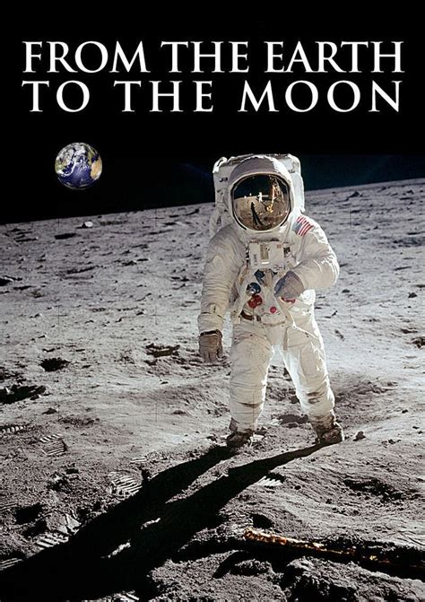 filme schauen from the earth to the moon from the earth to the moon 1998 kostenlos online anschauen