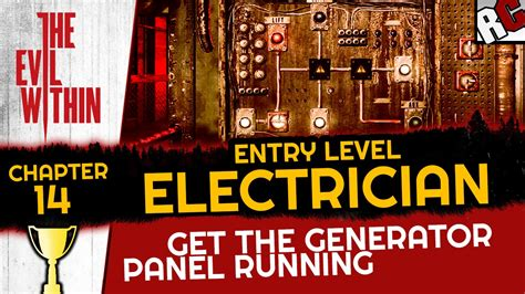 Entry Level Electrician by The Evil Within Entry Level Electrician Achievement Trophy Guide Generator Chapter 14