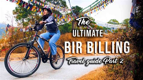 Activities For Es Jl 5 1 vlogging while cycling bir billing guide 2018 part 2 things and activities to do in bir