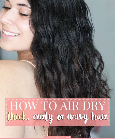 Drying Curly Hair With Cold Air how to air hair thick curly wavy hair how to
