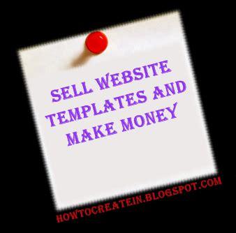 sell html templates sell web templates and make money learn money