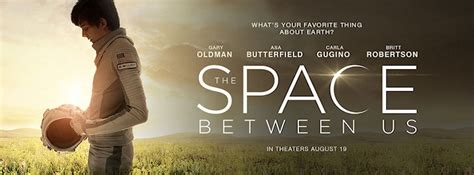 movies coming soon the space between us 2017 the space between us new trailer and release date that s normal