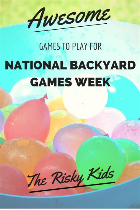 National Backyard Week 2016 Awesome To Play For National Backyard Week
