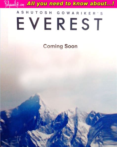 film everest age what is ashutosh gowariker s everest all about