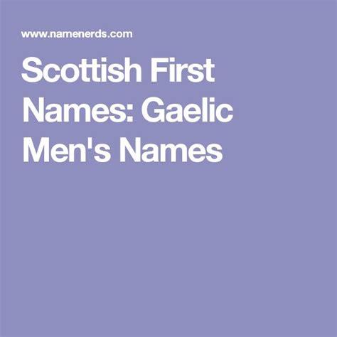scottish names 25 best ideas about scottish names on unique boy names list of boys