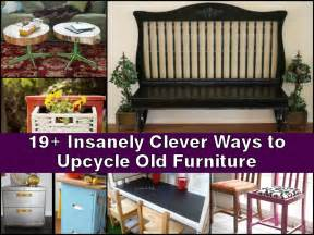 How To Upcycle Old Furniture - 19 insanely clever ways to upcycle old furniture