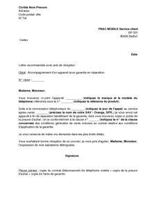 Demande De Lettre De Garantie Exemple Gratuit De Lettre Accompagnement Un Appareil Sous Garantie Fnac Mobile R 233 Paration