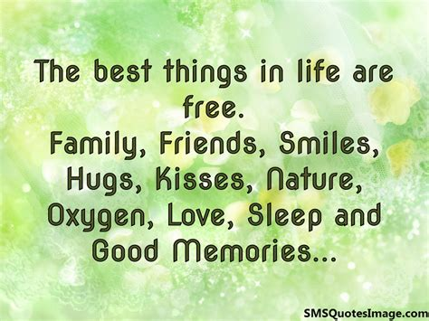 One Of The Best Things About Living In A City Is T by The Best Things In Are Free Sms Quotes Image