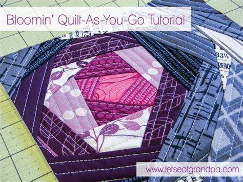 Quilt As You Go Tutorials by Bloomin Quilt As You Go Panel Tutorial
