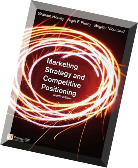 marketing strategy and competitive positioning 6th edition books marketing strategy and competitive positioning