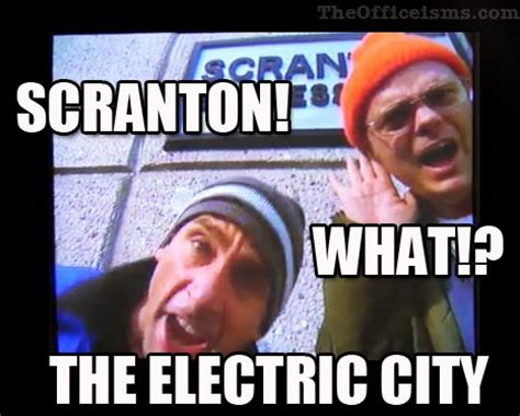 The Electric Meme - lazy scranton the electric city what michael and dwight