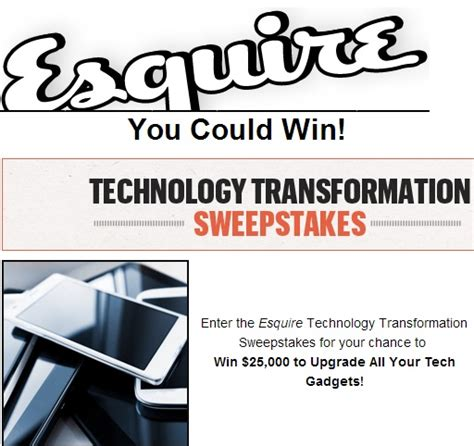 esquire technology transformation sweepstakes sweeps maniac - Esquire Sweepstakes