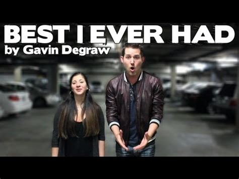 gavin degraw best i had quot best i had quot cover gavin degraw