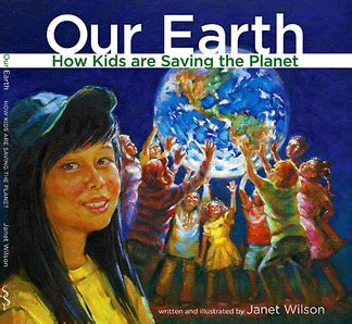 janet the planet books our earth how are saving the planet janet wilson