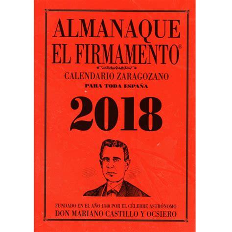 libro el almanaque de mi almanaque el firmamento 2018 calendario zaragozano en formato libro