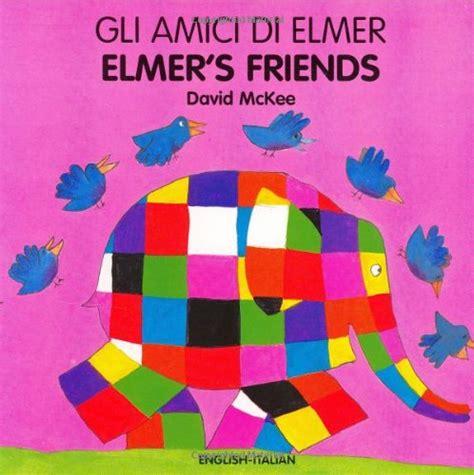elmer s weather elmer series elmer s friends english italian elmer series