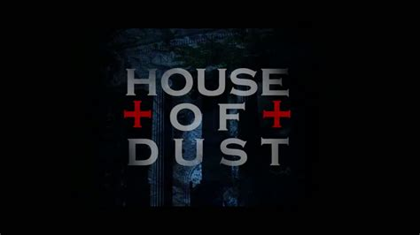 house of dust watch the new trailer for house of dust film trailer
