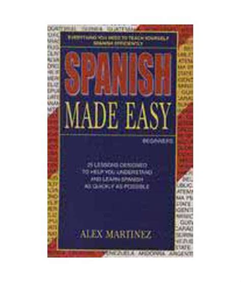 spanish made easy language spanish made easy buy spanish made easy online at low