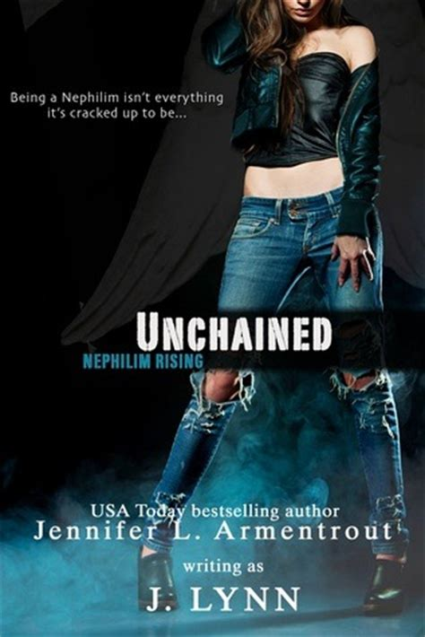 unchained books unchained nephilim rising 1 by j reviews