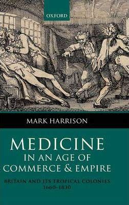 age of azmoq the valantian imperium books medicine in an age of commerce and empire harrison