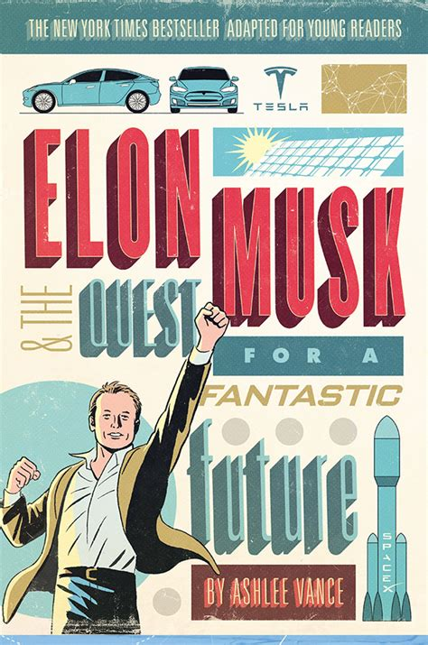 elon musk quest for a fantastic future young readers editions on the horizon