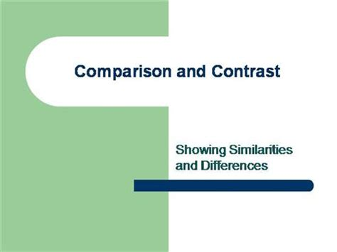 Comparison Contrast Lecture Authorstream Best Presentation For Compare And Contrast Powerpoint Templates