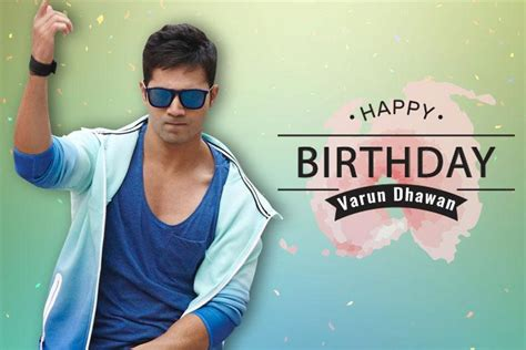 happy birthday varun dhawan mp3 download watch happy birthday varun dhawan from dancing prowess