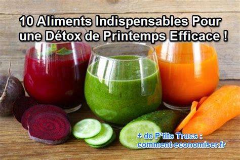 Faire Une Detox by 10 Aliments Indispensables Pour Une D 233 Tox De Printemps