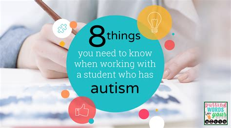 7 Tips On Working With Autistic by Putting Words In Your 8 Things You Need To