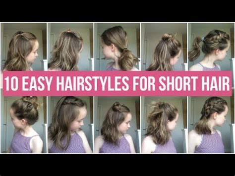 easy hairstyles for short hair for school youtube 10 easy hairstyles for short hair quick and simple