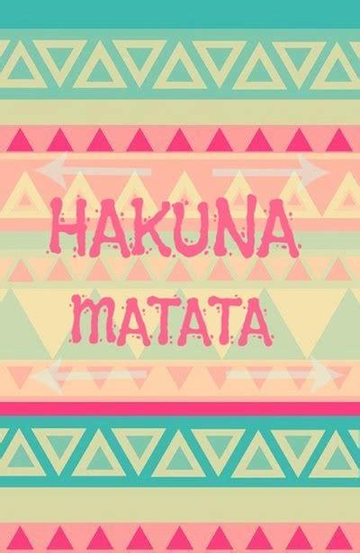 Hakuna Matata Home Screen Wallpaper Quotes Iphone hakuna matata wallpaper wallpapersafari