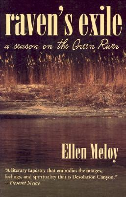 Exiled To The River by S Exile A Season On The Green River By Meloy
