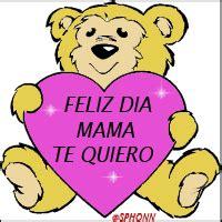 imagenes que digan te quiero mucho mamá 113 formas de felicitar a tu madre gifmaniacos es